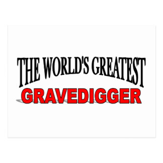 The World s Greatest Gravedigger Post Card