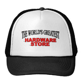 The World s Greatest Hardware Store Mesh Hat