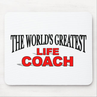 The World s Greatest Life Coach Mouse Pads