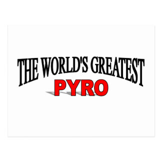 The World s Greatest Pyro Post Card