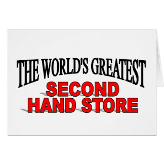 The World s Greatest Second Hand Store Greeting Card