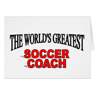 The World s Greatest Soccer Coach Greeting Card