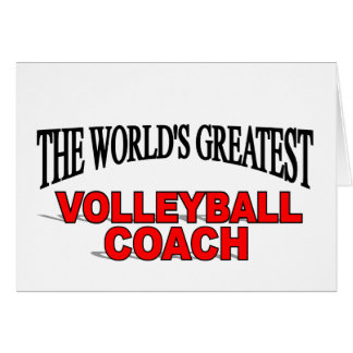 The World s Greatest Volleyball Coach Card