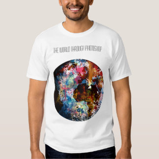 The World Through Photoshop T-shirt
