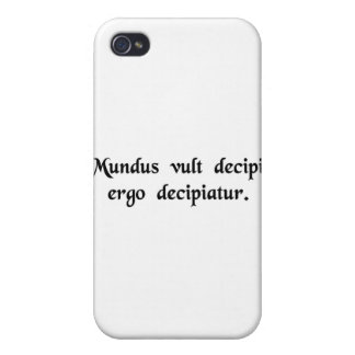The world wants to be deceived, so let it be...... iPhone 4 cover