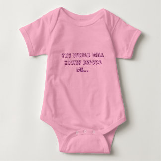 The world will cower before me... baby bodysuit