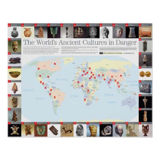 The World's Ancient Cultures in Danger Map Poster