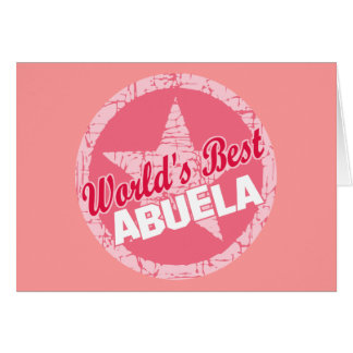 The Worlds Best Abuela Card