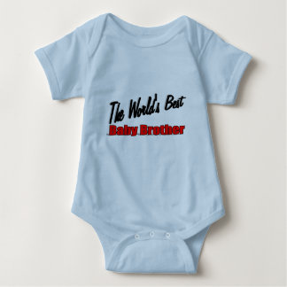 The World's Best Baby Brother Baby Bodysuit