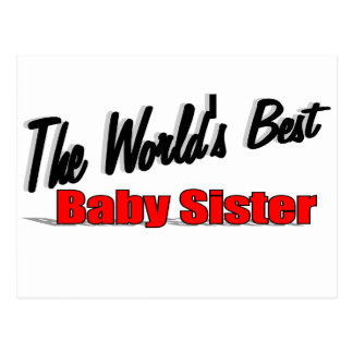 The World's Best Baby Sister Postcard