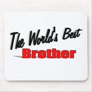 The World's Best Brother Mouse Pad