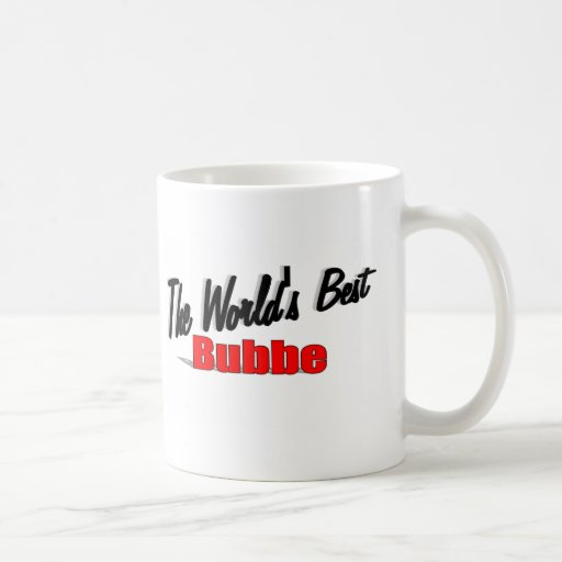 The World's Best Bubbe Mug
