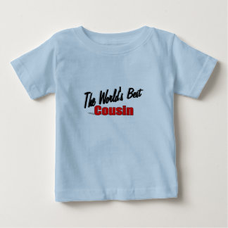 The World's Best Cousin Tee Shirt