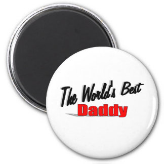 The World's Best Daddy Magnet