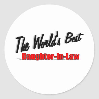 The World's Best Daughter-In-Law Classic Round Sticker