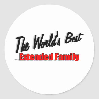 The World's Best Extended Family Classic Round Sticker