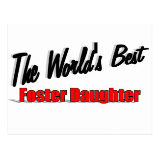 The World's Best Foster Daughter Postcard
