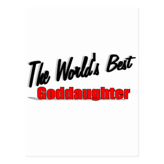 The World's Best Goddaughter Postcard