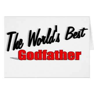 The World's Best Godfather Greeting Card