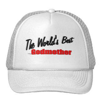 The World's Best Godmother Trucker Hat