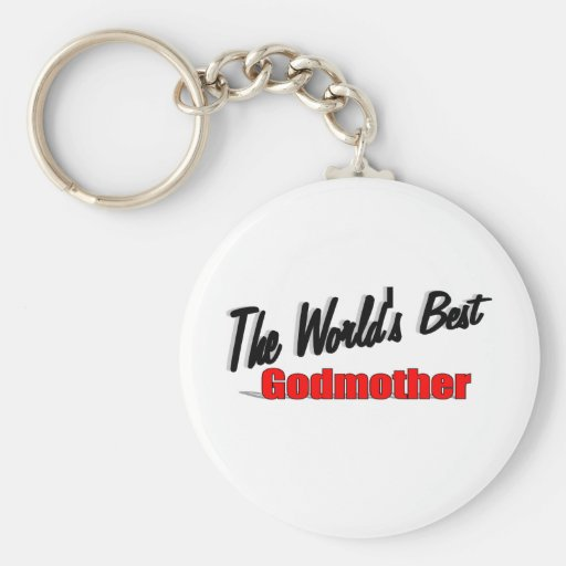 The World's Best Godmother Key Chain