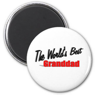 The World's Best Granddad Magnet