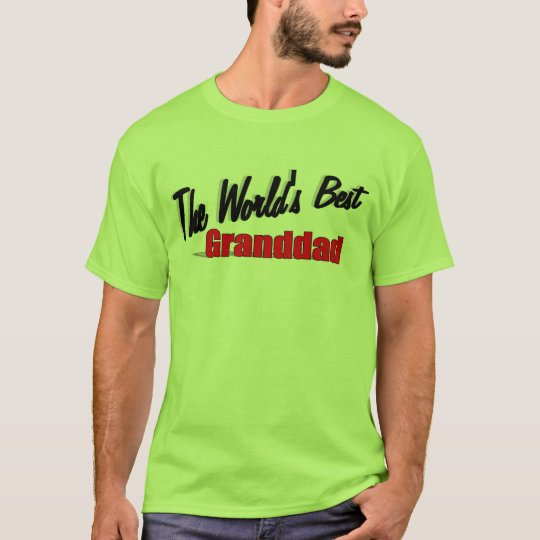 The World's Best Granddad T-Shirt