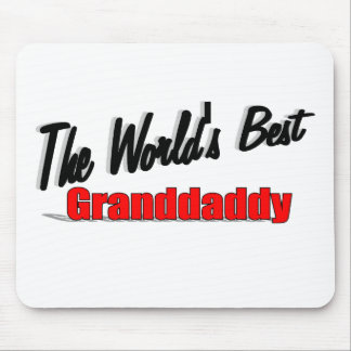 The World's Best Granddaddy Mouse Pad