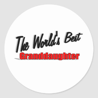 The World's Best Granddaughter Classic Round Sticker