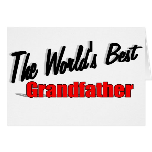 The World's Best Grandfather Card