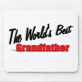 The World's Best Grandfather Mouse Pad