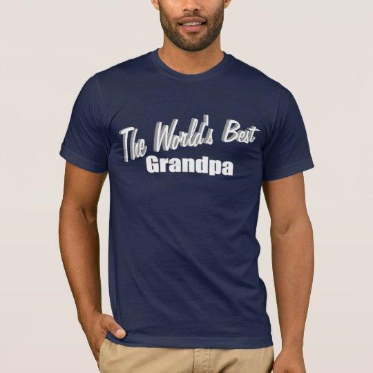 The World's Best Grandpa T-Shirt