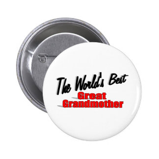 The World's Best Great Grandmother 2 Inch Round Button