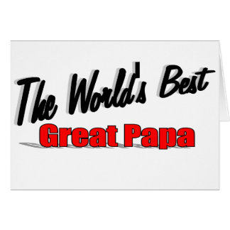 The World's Best Great Papa Card