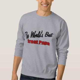 The World's Best Great Papa Sweatshirt