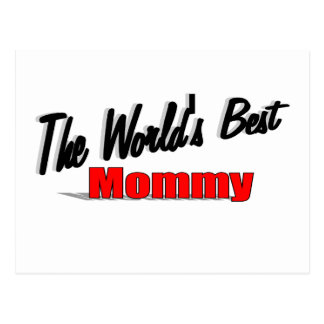 The World's Best Mommy Postcard