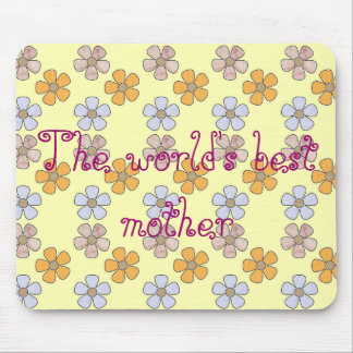the world's best mother mouse pad