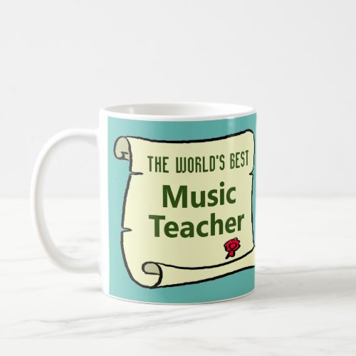 The Worlds Best Music Teacher Coffee Mug