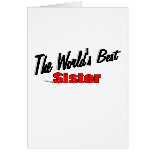 The World's Best Sister Card