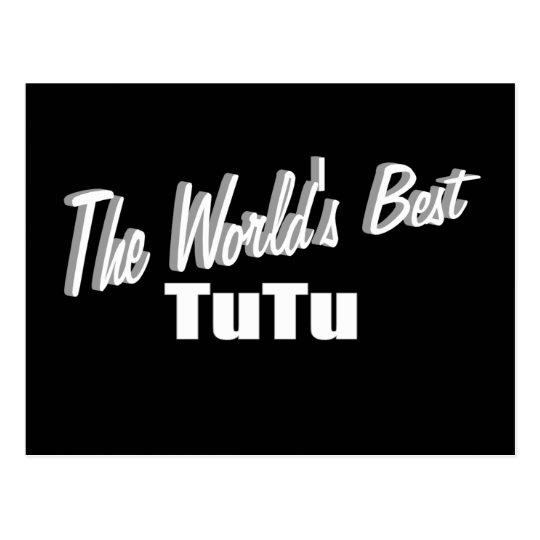 The World's Best Tutu Postcard