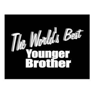 The World's Best Younger Brother Postcard