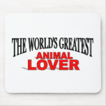 The World's Greatest Animal Lover Mouse Mats