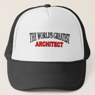 The World's Greatest Architect Trucker Hat