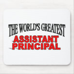 The World's Greatest Assistant Principal Mouse Pad