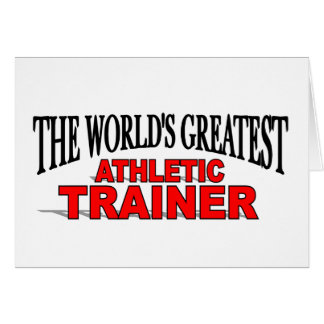 The World's Greatest Athletic Trainer Card
