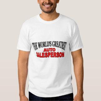 The World's Greatest Auto Salesperson T-Shirt
