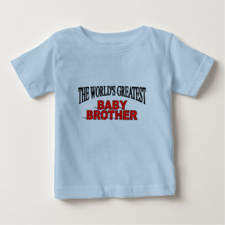 The World's Greatest Baby Brother T Shirt