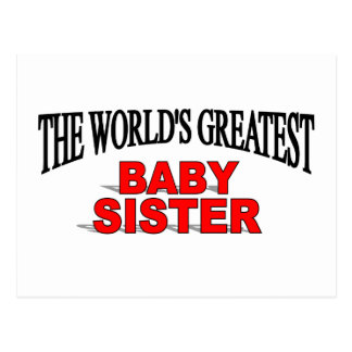 The World's Greatest Baby Sister Postcard