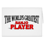 The World's Greatest Banjo Player Greeting Card