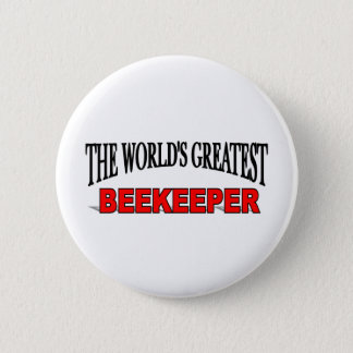 The World's Greatest Beekeeper Pinback Button